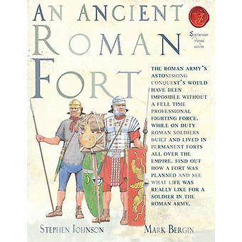 An Ancient Roman Fort by Stephen Johnson - Mark Bergin - 978190563861