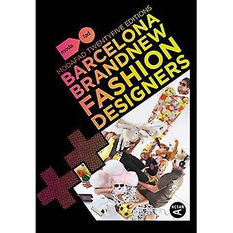 Barcelona Brand New Fashion Designers - Modafad 25 Editions by Chu Uro