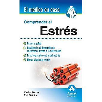 Comprender El Estres by Xavier Torres - 9788497357760 Book