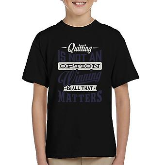 London Banter Quitting Is Not An Option Kid's T-Shirt