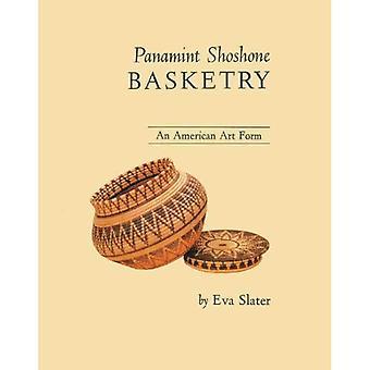 Panamint Shoshone Basketry: An American Art Form