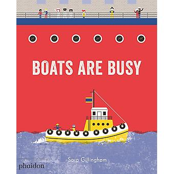 Boats Are Busy by Sara Gillingham