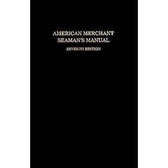 American Merchant Seamans Manual by William B. Hayler