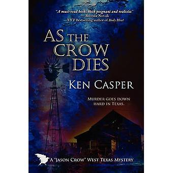 As the Crow Dies by Casper & Ken