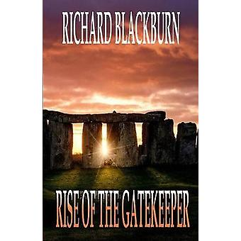 Rise of the Gatekeeper Book 3 Guardians of the Gate Series by Blackburn & Richard