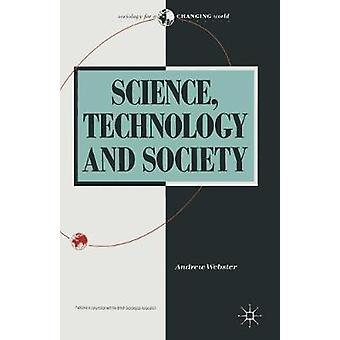 Science Technology and Society New Directions von Webster & Andrew