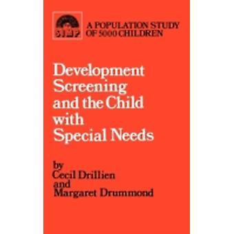 Developmental screening and the child with special needs by Drillien & Cecil