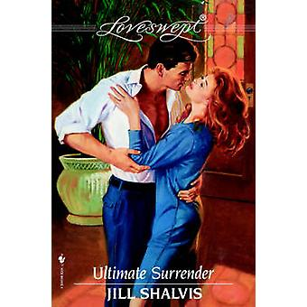 Ultimate Surrender par Shalvis et Jill