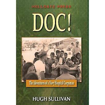 Doc The Adventures of a Hospital Corpsman by Sullivan & Hugh