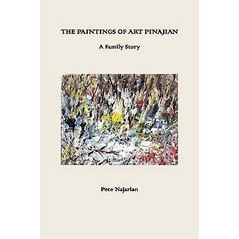 The Paintings of Art Pinajian by Najarian & Peter