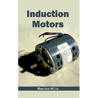 Induction Motors by Willis & Maurice