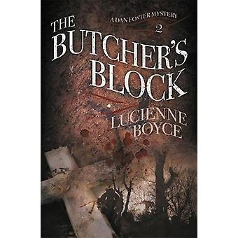 The Butchers Block by Boyce & Lucienne