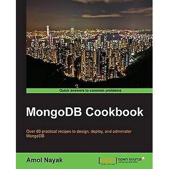 MongoDB Cookbook door Amol nayak