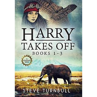 Harry Takes Off Books 13 by Turnbull & Steve