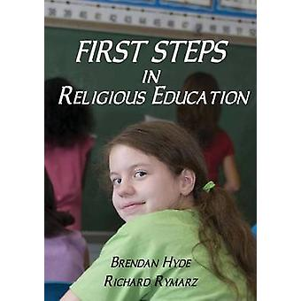 First Steps in Religious Education by Hyde & Brendan