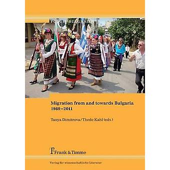 Migration from and Towards Bulgaria 19892011 by Dimitrova & Tanya