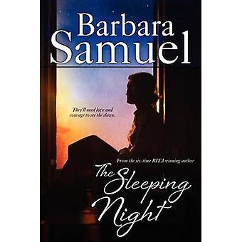 The Sleeping Night by Samuel & Barbara