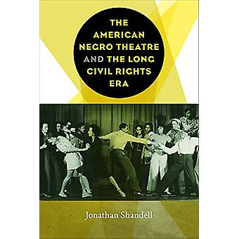 Jonathan: The American Negro Theatre and the Long Civil Rights Era