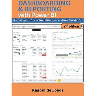 The Absolute Guide to Dashboarding and Reporting with Power BI - How t
