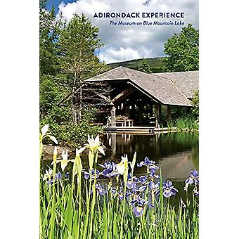 Adirondack Experience - The Museum on Blue Mountain Lake by Laura Rice