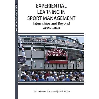 Experiential Learning in Sport Management - Internships & Beyond b