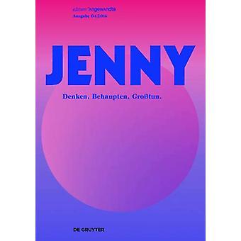 JENNY. Ausgabe 04 - Behaupten - Denken - Grosstun by Timo Brandt - 978