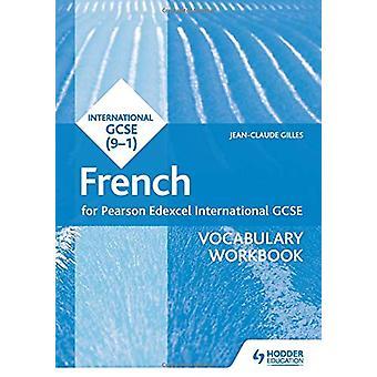 Pearson Edexcel Internasjonal GCSE fransk vokabular arbeidsbok av Jean