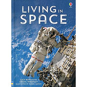 Living in Space by Lucy Bowman - 9781474921831 Book