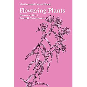 Flowering Plants - Asteraceae - Parte 2 de Robert H. Mohlenbrock - 9780