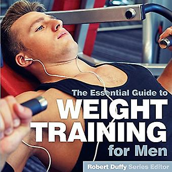 Weight Training for Men - The Essential Guide by Robert Duffy - 978191