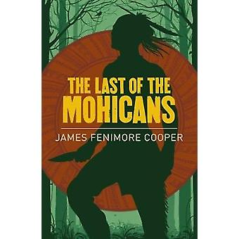The Last of the Mohicans van James Fenimore Cooper