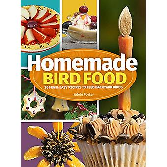 Homemade Bird Food - 26 Fun & Easy Recipes to Feed Backyard Birds