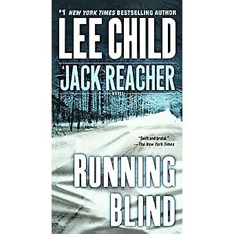 Running Blind by Lee Child - 9780606388573 Book