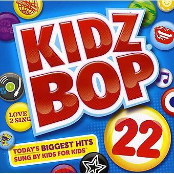 Kidz Bop Kids - Kidz Bop 22 [CD] USA import