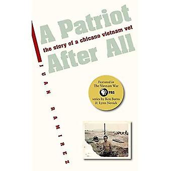 A Patriot after All: Die Geschichte eines Chicano Vietnam Vet