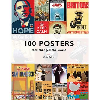 100 Posters That Changed The World by Colin T Salter