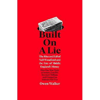 Gebaut auf einer Lüge von Owen Walker