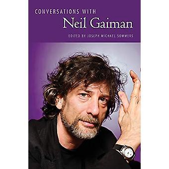 Keskustelut Neil Gaimanin kanssa Joseph Michael Sommers - 9781496818