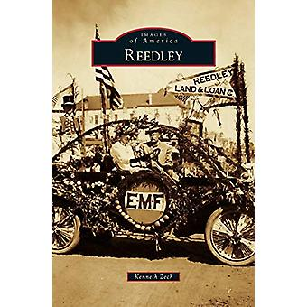 Reedley by Kenneth Zech - 9781531677206 Book