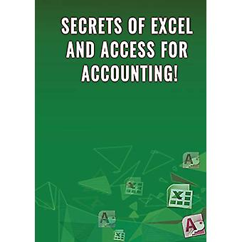 Secrets of Excel and Access for Accounting! by Andrei Besedin - 97819
