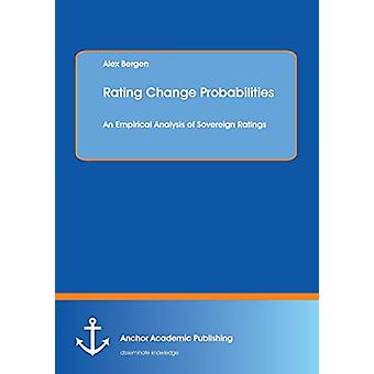 Rating Change Probabilities - An Empirical Analysis of Sovereign Ratin