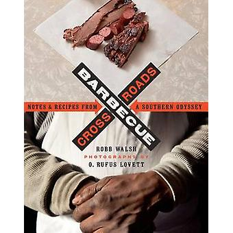 Barbecue Crossroads by Robb Walsh