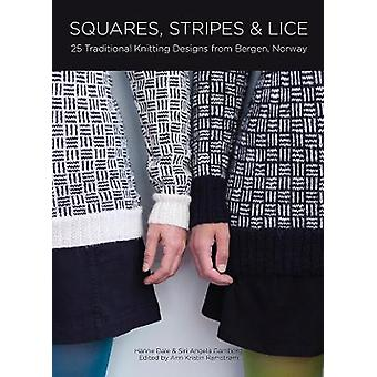 Squares Stripes  Lice 25 Traditional Knitting Designs from Bergen Norway