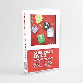 Suburban Living - Almost Paradise Cassette