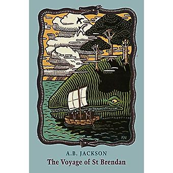 The Voyage of St Brendan by A.B. Jackson