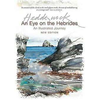 An Eye on the Hebrides An Illustrated Journey