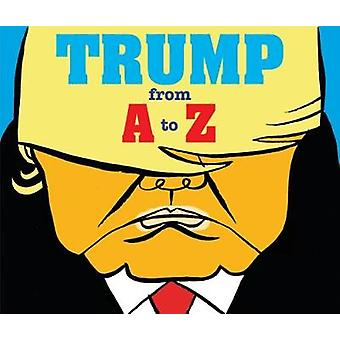 Trump - de A à Z - 2018 par Hervé Bourhis - livre 9780228100331