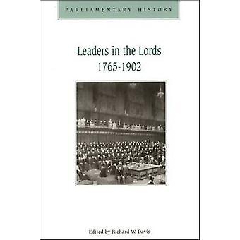 Johtajat Lords 1765 – 1902-valtionhallinto ja Party urut