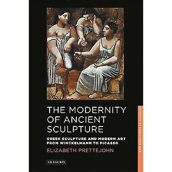 De moderniteit van oude Sculpture - Griekse beeldhouwkunst en moderne kunst fr