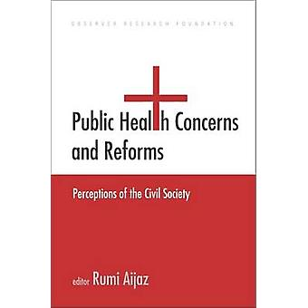 Préoccupations de santé publique et des réformes - Perceptions de la société civile